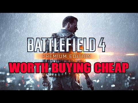Worth Buying Cheap: Battlefield 4 (PS4 Premium Edition)