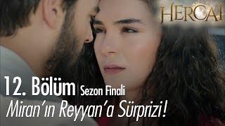 Miran'ın Reyyan'a Sürprizi! - Hercai 12. Bölüm  | Sezon Finali