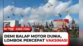Download Jelang Balap Motor Dunia di Sirkuit Mandalika, Pemerintah Genjot Vaksinasi di Lombok | Kabar Utama