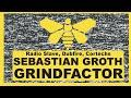 Radio Slave,Dubfire,Cortechs, Sebatian Groth - Grindfactror (Sebastian Groth Destruct Bootleg)