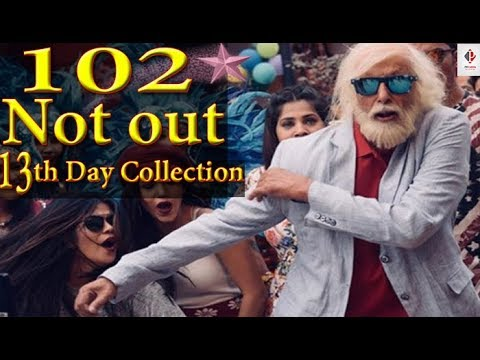 102 Not Out 13th box office Day Collection | Worldwide Collection | Amitabh & Rishi
