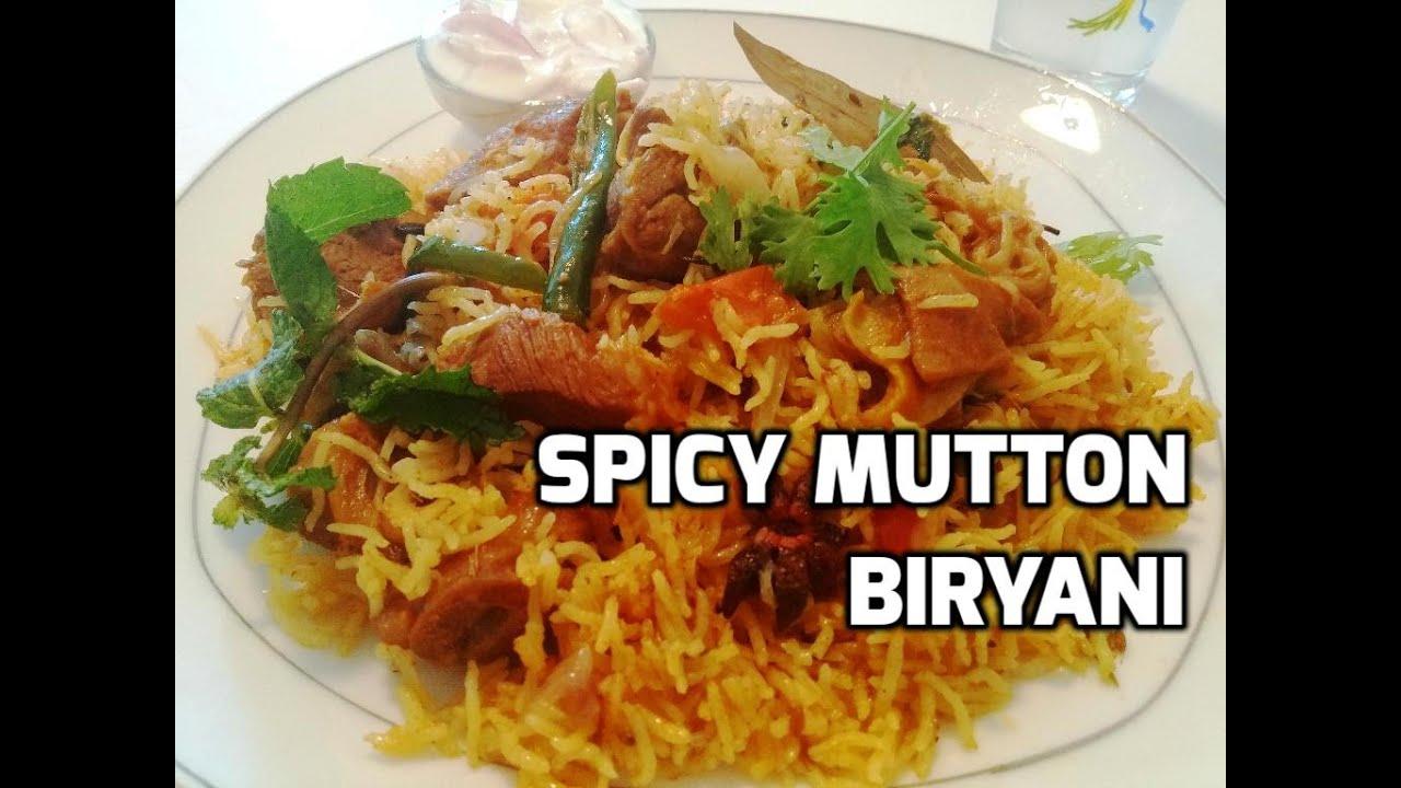 Spicy Mutton Biryani Easy Mutton Biryani Recipe Tasty Appetite