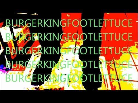 Burger King Foot Lettuce but it's an R&B JAM