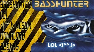 Basshunter - LoL  DOWNLOAD 320kps (album 2006)