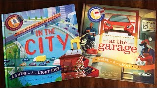 Shine-a-Light Books: In the City and At the Garage