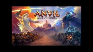 Anvil: War of Heroes | More cards please | android/ios game play