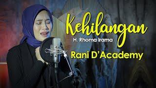 Rhoma Irama - Kehilangan (Covered by Rani DÁcademy    Diatena)