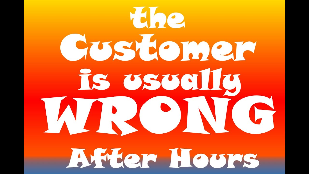Customer Wrong: S1E18 After Hours