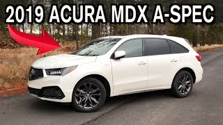 Just the Facts: 2019 Acura MDX A-Spec on Everyman Driver