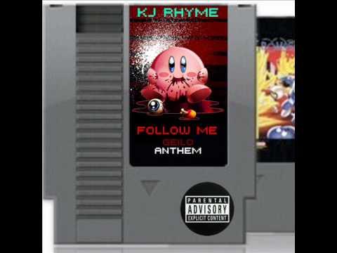 KJ Rhyme - Follow Me (Remix)