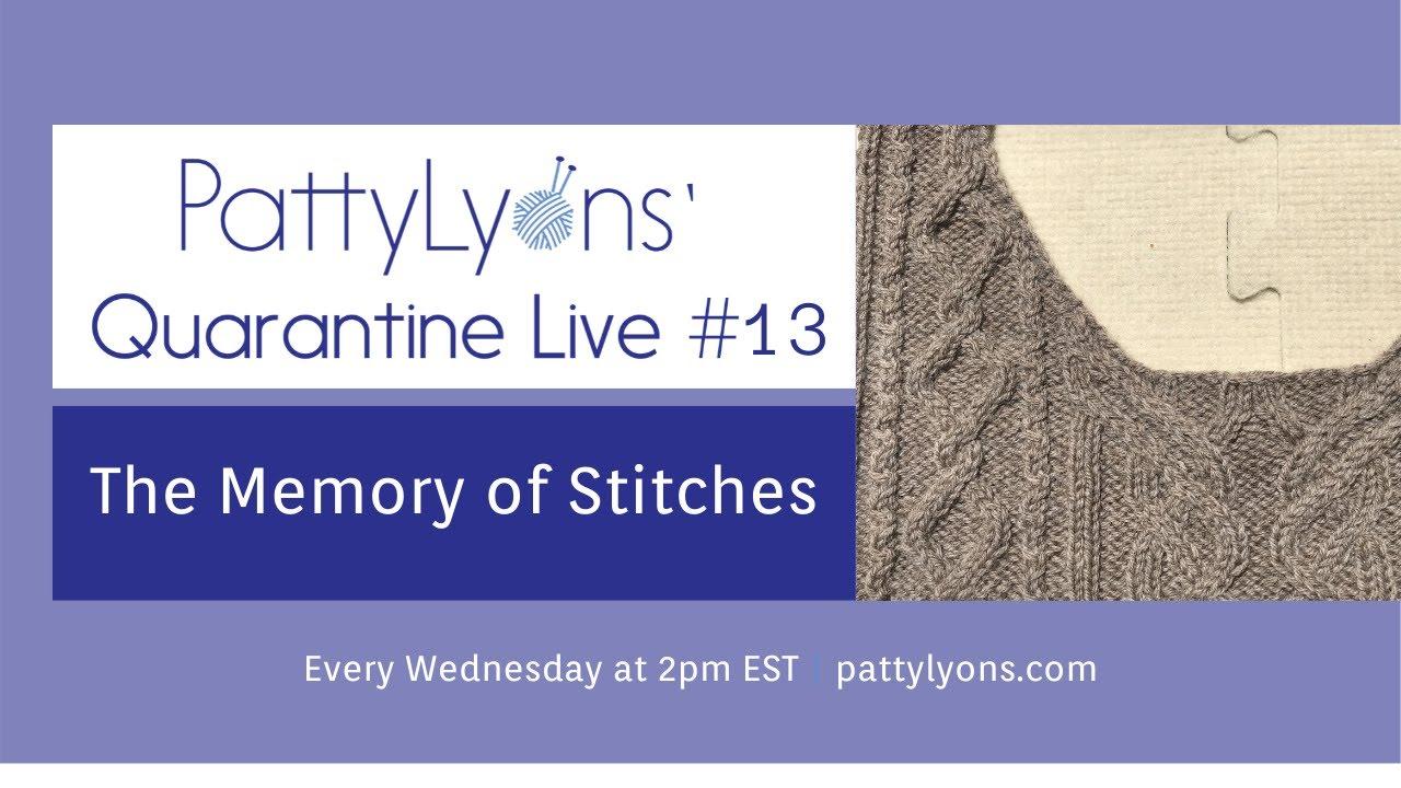 Quarantine Live 13: The Memory of Stitches