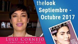 Folleto thelook Mary Kay Septiembre - Octubre 2017 en Español - Lifting Bio-Cellulose