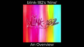 Blink-182's Nine | An Overview