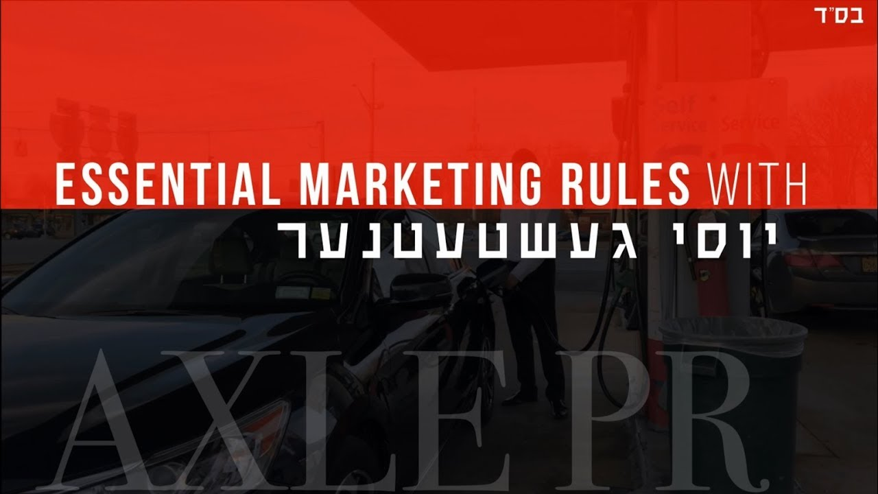 Key Marketing Rules for EVERY Business by Yossi Gestetner