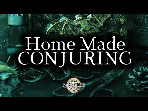 Home Made Conjuring | Ghost Stories, Paranormal, Supernatural, Hauntings, Horror