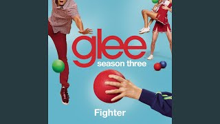 Fighter (Glee Cast Version)