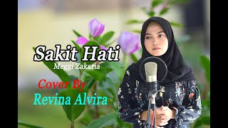 Download SAKIT HATI (Meggi Z) - Revina # Dangdut Cover
