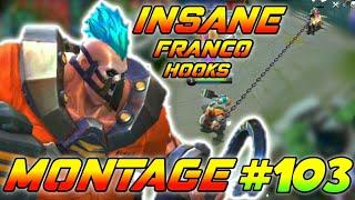 INSANE FRANCO HOOKS MONTAGE #103 | #GamEnTrix | MOBILE LEGENDS