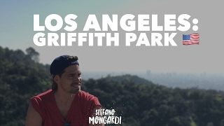 VLOG - VIVERE A LOS ANGELES: Il Griffith Park