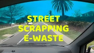 Street Scrapping Trash Picking Computers & All Sorts of E-Waste