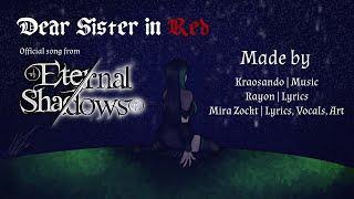 [Eternal Shadows] Dear Sister in Red ~ Merulas Lament (OFFICIAL SONG)
