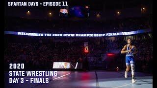 2020 Nebraska State Wrestling - Day 3 - State Finals - Spartan Days Episode 11 Docuseries Vlog