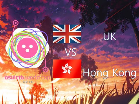 osu! Catch the Beat World Cup 2015 Group Stage - Group F - United Kingdom vs Hong Kong