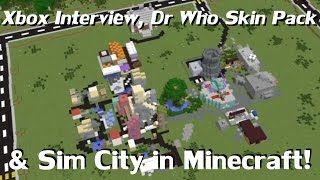 Minecraft Weekly News: Xbox Interview, Dr Who Skin Pack, & Sim City In Minecraft!