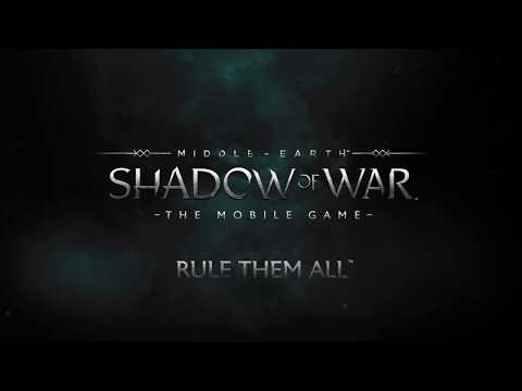 Middle-earth: Shadow Of War™ Mobile Launch Trailer