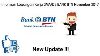 Informasi Lowongan Kerja SMA/D3 BANK BTN November 2017