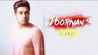 DOORIYAN 2 (Full Song ) Guri | parmish Verma new Punjabi song 2017