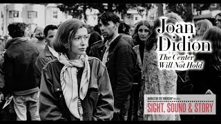 "Editor Ann Collins Delves into the Opening Scene of ""Joan Didion: The Center Will Not Hold"""