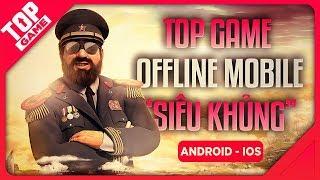 "[Topgame] Top Game Mobile Offline ""Siêu Khủng"" Như Game PC/Console 2019"