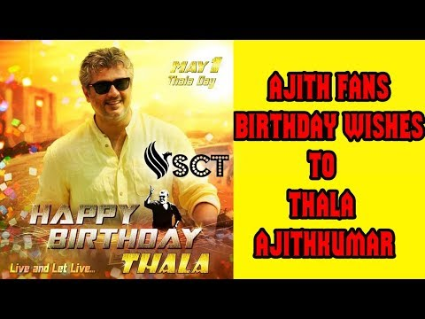 Thala AjithKumar 47th Birthday | Ajith Fans Wishes From All Over World | Episode 2