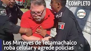 Mirreyes agresivos de Tecamachalco, roba celular y agrede Policias | Poder Anti Gandalla