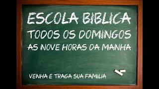 ESCOLA BIBLICA DOMINICAL - 27/12/2020