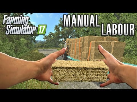 Farming Simulator 2017 | MANUAL LABOUR | Wexcombe Manor Farm