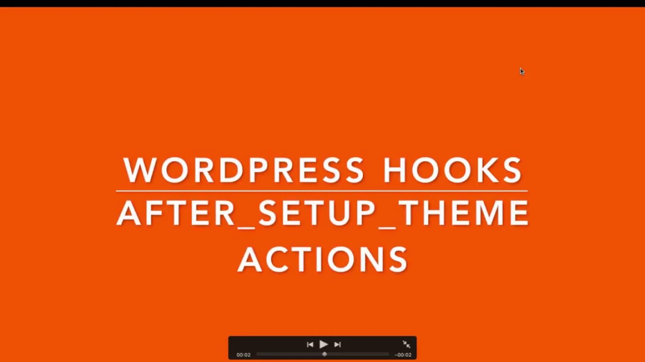 WordPress Hook Actions after setup theme Part-10 Example