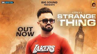 Download Lagu Strange Thing : Ajaybir   New Punjabi Songs 2020   Big Sound mp3