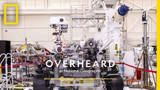 Mars Gets Ready for Its Close-up | Podcast | Overheard at National Geographic