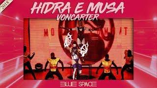 Blue Space Oficial - Hidra e Musa Voncarter  * Ballet - 24.11.18