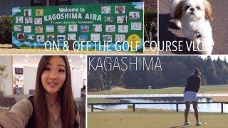 ⛳️ JLPGA TOURNAMENT VLOG ☆ KAGOSHIMA