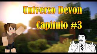Universo Devon : NOCHE DURA  #3