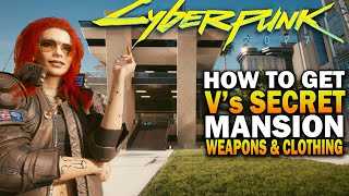 How To Access V's SECRET MANSION, Armor And Weapons! Cyberpunk 2077 Secrets