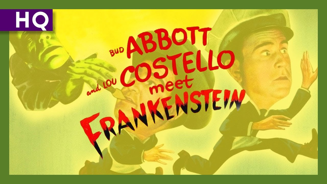 Abbott and Costello Meet Frankenstein (1948) Trailer