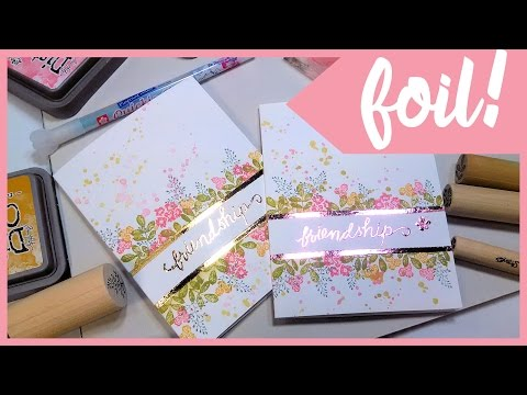 Foiled and Stamped One Layer Card // Stamp School!
