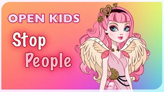 Open Kids-Stop People 👼Stop-motion