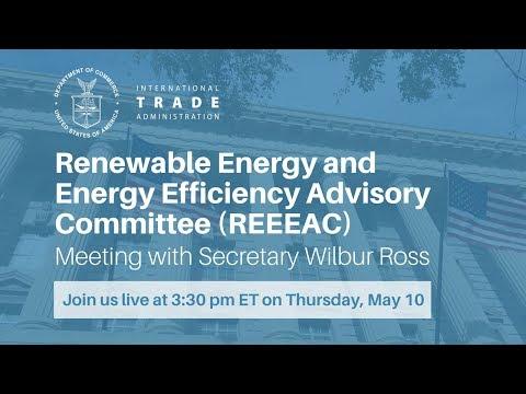 May 10, 2018 - Renewable Energy and Energy Efficiency Advisory Committee (REEEAC) Meeting