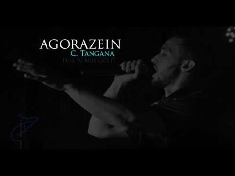 AGORAZEIN – C. TANGANA (TRABAJO COMPLETO)