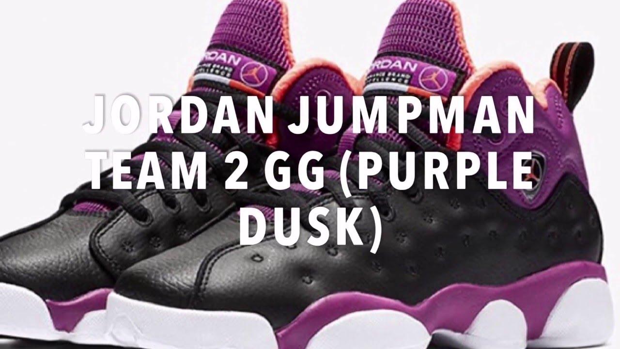 21b6adc32ed JORDAN JUMPMAN TEAM 2 GG (PURPLE DUSK) SNEAKERS NEWS - YouTube